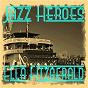 Album Jazz heroes - ella fitzgerald de Ella Fitzgerald, Louis Armstrong / Ella Fitzgerald