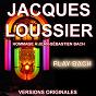 Album Jacques Loussier : Play Bach - Hommage à Jean-Sébastien Bach (Versions Originales) de Jacques Loussier