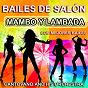Album Bailes de salón : mambo y lambada (los mejores bailes, ballroom dancing) de Cantovano