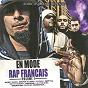 Compilation En mode rap français (vol. 1) avec Sefyu / Seth Gueko / Nysay, Issaka / Dry / Nessbeal...