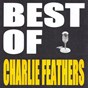 Album Best of charlie feathers de Charlie Feathers