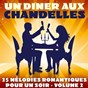 Album Un dîner aux chandelles, vol. 2 (25 mélodies romantiques pour un soir) de Florian Favez, Yann Yves Betaniaou / Micky Pagnano / Maico Pagnano