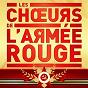 Album Les choeurs de l'armée rouge de Les Chœurs de l'Armée Rouge / Boris Alexandrov