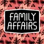 Compilation Family affairs avec Mehmet Aslan / Michael Berczelly / Mario Robles / Timtime / Diskomurder...