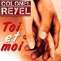 Album Toi et moi de Colonel Reyel