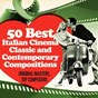 Compilation 50 best italian cinema classic and contemporary compositions  (original masters, top composers) avec Rita Marcotulli / Stelvio Cipriani / Bruno Nicolai / Piero Piccioni / Evan Lurie...