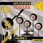 Compilation 1960 les années idoles (collection, vol. 2) avec Les Vautours, Vic Laurens / Les Chaussettes Noires / Colette Déréal / Johnny Hallyday / Pétula Clark...