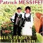 Album Les femmes et le vin de Patrick Messifet