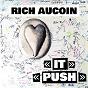 Album Rich aucoin: it / push (single) de Rich Aucoin