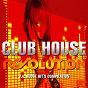 Compilation Club house revolution, vol. 6 avec Grooveman / DJ Babalu / Rheitor / DJ Julles / Super Agent 33...