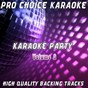 Album Karaoke party, vol. 2 (sing your favourite karaoke hits) de Pro Choice Karaoke