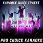 Album Karaoke quick tracks : sing the hits of wet wet wet (karaoke version) (originally performed by wet wet wet) de Pro Choice Karaoke