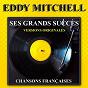 Album Ses grands succès (versions originales) de Eddy Mitchell