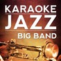 Album Blue skies (karaoke version) (originally performed by eva cassidy) de Karaoke Jazz Big Band