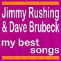 Album My best songs de Jimmy Rushing / Dave Brubeck