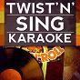 Album Twisting the night away (karaoke version) (originally performed by rod stewart) de Twist'n'sing Karaoke