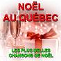 Album Noël au québec (les plus belles chansons de noël) de La Chorale de Noël