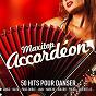 Compilation Maxitop accordéon (50 hits musette pour danser) avec Chantal Soulu / Michel Pruvot / Axel Duval / Christophe Lampidécchia / Ricardo Sanchez...