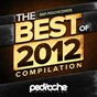 Compilation The best of pedroche recordings 2012 avec Dani Vars, Jason Rivas / Dani Vars / Pavell / Sergio Bilous / Dani Vars, Jon Flores...