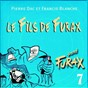 Album Signé furax : le fils de furax, vol. 7 de Francis Blanche / Pierre Dac