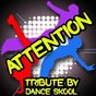 Album Attention - tribute to mia de Dance Skool