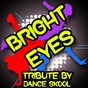 Album Bright eyes - tribute to diana vickers de Dance Skool