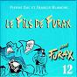 Album Signé furax : le fils de furax, vol. 12 de Francis Blanche / Pierre Dac