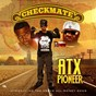 Album Atx pioneer (feat. above all money gang) (a hero's son) de Checkmate / Whiteside / Above All Money Gang / Uptown Joe