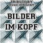 Album Bilder im kopf - a tribute to sido de Music Ministry