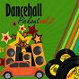 Compilation Dancehall Pickout, Vol. 2 avec Bushman / Frankie Paul / Dennis Brown / Spanner Banner / Adele Harle...