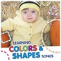 Album Learning colors & shapes songs de Kim Mitzo Thompson