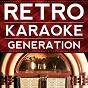Album You'll never get to heaven de Retro Karaoke Generation