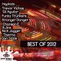 Compilation Best of 2012 avec Stranger Danger / Hapkido / Trevor Vichas / Gil Aguilar / Funky Trunkers...