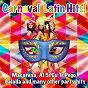 Compilation Carnaval latin hits! (macarena, ai se eu te pego, balada and many other party hits) avec Salsaloco de Cuba / Heavy Rosario / John / Marcelo / Big Jairao...