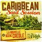 Compilation Caribbean soul session (la nouvelle scène créole) avec K'Koustik / E.Sy Kennenga / Victor O / Erik / Meemee Nelzy...