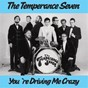 Album You're driving me crazy de The Temperance Seven
