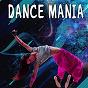Compilation Dance mania avec Rey / Memo / Bigboom / Naya / DJ Danny...