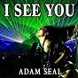 Album I see you de Adam Seal