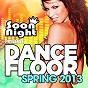 Compilation Dancefloor spring 2013 avec Michaël Canitrot / Stone & van Linden / Chris Kaeser, Jay Style / Nicky Romero / Michael Calfan, John Dahlback...