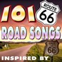 Compilation 101 road songs inspiriert from route 66 avec Fred Kirby / Nat King Cole / Cliff Brunner / Gene Autry / Glenn Miller...