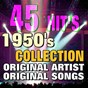 Compilation 45 hit's 1950's collection (original artist original songs) avec Jimmy Brynt / Jimmy Preston / Hank Penny / Charlie Shavers / Wayne Raney...