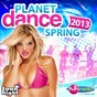 Compilation Planet dance spring 2013 avec Tiddey / Superclass / Desaparecidos, Walter Master J / Kamaléon / Stone & van Linden...