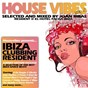 Compilation House vibes, vol.2 (selected and mixed by joan ribas) avec Roni Be / Joan Ribas / Juan Pacifico / Ego Valente / Festina Lente...
