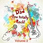 Album My dad totally rocks, vol. 2 de Soundsense