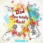 Album My dad totally rocks, vol. 4 de Soundsense