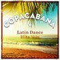 Compilation COPACABANA (Latin Dance Hits 80's) avec Brasil Carnaval / Saragossa Band / Beach Disco / Gyros / Latino Carnaval...