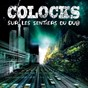 Album Sur les sentiers du dub (remastered) de Colocks