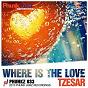 Album Where is the love de Tzesar