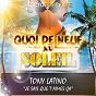 Album Je sais que T'aimes ça (quoi de neuf au soleil) de Tony Latino