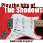 Album Play the hits of the shadows (backtracks for guitar) de Backtracks Band